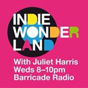 Juliet Harris Indie Wonderland 24 February 2016 Barricade Radio