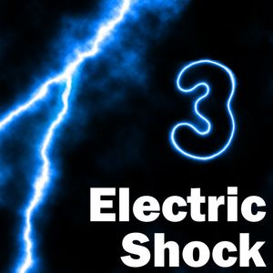 Electric Shock - Show 3