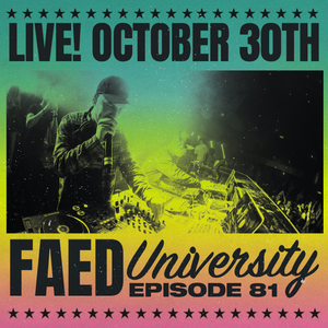 FAED University Episode 81 - 10.30.19
