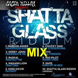 SHATTA GLASS RIDDIM PROMOMIX by GaCek Killah RIDDIMS FANATIC CREW