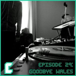 EP29 Goodbye Wales