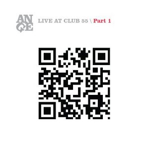 ANGE: Live at Club 55: Part 2