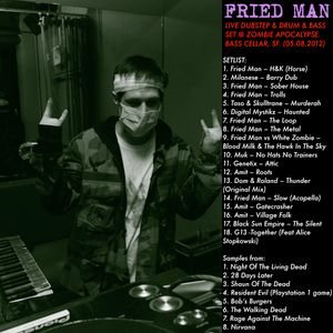 Fried Man – Live Dubstep & Drum n Bass Set @ Bass Cellar SF (Zombie Apocalypse) 05.08.12