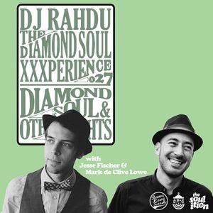 DJ Rahdu – The Diamond Soul XXXperience 027 // Jesse Fischer & Mark de Clive-Lowe Interviews | 10/09
