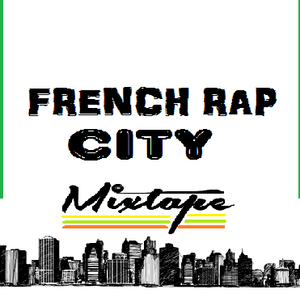 FRENCH RAP CITY - Volume 2
