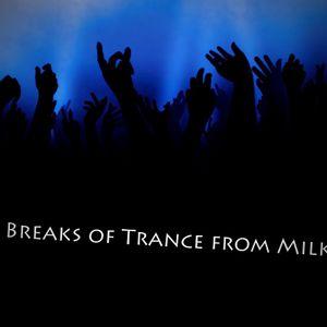 Breaks of Trance from Milka