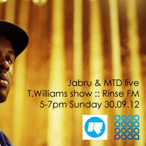 Jabru, MTD & Juno Sutton live on Rinse FM with T.Williams (30.09.12)