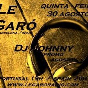 Dj Johnny - Promo August In Legaró ( Barcelona, Spain )