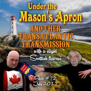 Under the Mason's Apron Folk Show #72 July 2017