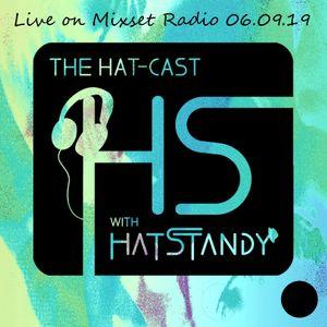 Hat-Cast Live On Mixset Radio 06.09.19