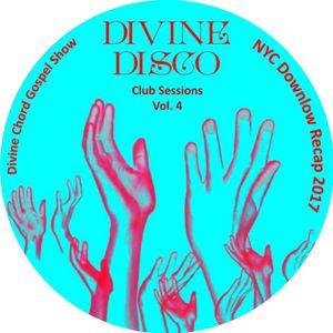 DCGS pt. 73 - Divine Disco Club Sessions Vol. 4 - NYC Downlow, Glastonbury Festival Recap 2017