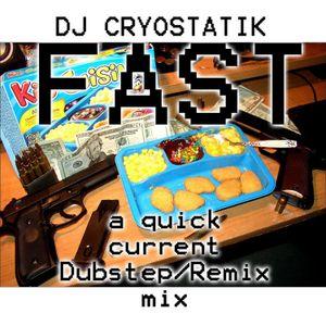 FAST:dubstep Mix