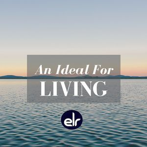 An Ideal For Living 08/06/2016