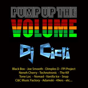 Pump Up The Volume 90s