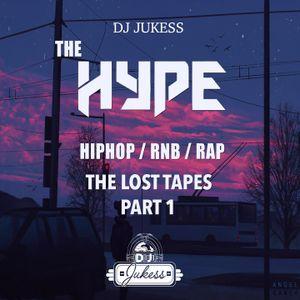 #HypeFridays - The Lost Tapes Mix Pt.1 - Instagram: DJ_Jukess