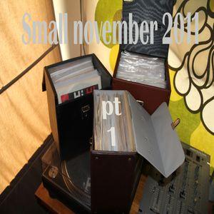 small november 2011 digs pt1