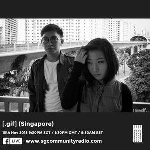 SGCR Radio Show #97 15.11.2018 Episode ft. [.gif] (Singapore)
