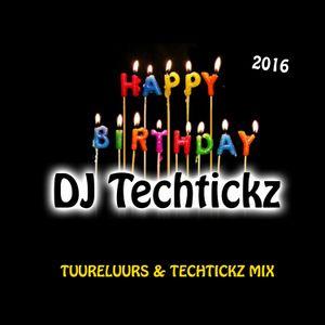 HAPPY BIRTHDAY TO DJ TECHTICKZ  (2016 Edition)
