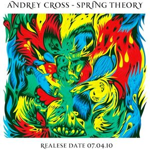 Andrey Cross - spring theory (2010)