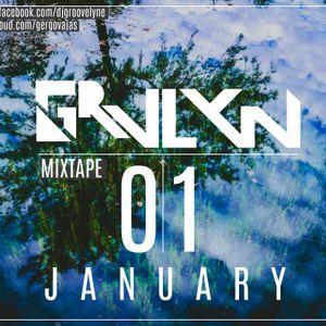 DJ GROOVELYNE- #MIXTAPE01 - JANUARY - 2016