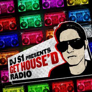 DJ S1 - Get HouseD Radio Podcast (June Episode)
