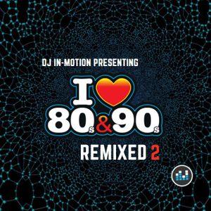 80's & 90's remixed 2