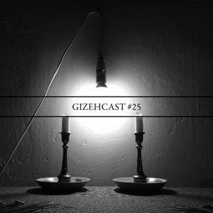 Gizehcast #25