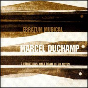 Marcel Duchamp -  Erratum Musical