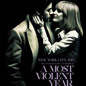 #30 A Most Violent Year