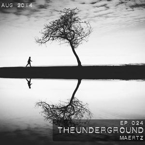 Maertz - TheUnderground Radio Show 024 (August 2014)