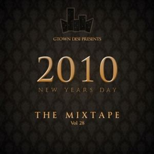 Gtown Desi Presents... 2010 New Years Day Mixtape