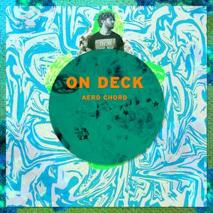 ON DECK: Aero Chord
