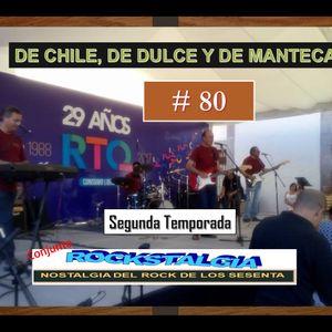 De Chile, de Dulce y de Manteca 80 - 10 de julio de 2017
