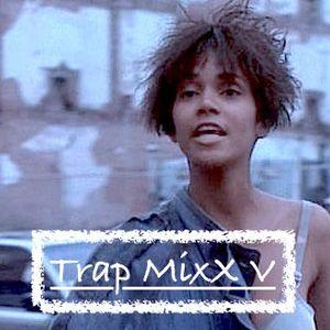 Trap MixX V