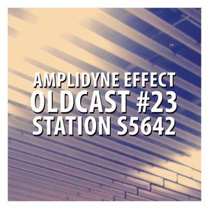 Oldcast #23 - Station S5642 (04.14.2011)