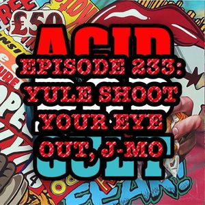 Episode 233: Yule Shoot Your Eye Out, J-Mo