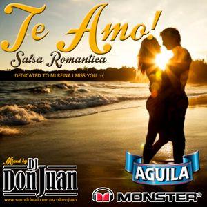 TE AMO SALSA ROMANTICA MIXED BY DJ DON JUAN