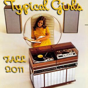 TYPICAL GIRLS fall 2011 mix