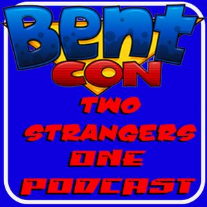 Ep 164: BENT-CON an interview with BELLZ JORDAN - TWO STRANGERS ONE PODCAST