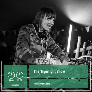 Trickstar Radio Podcast - The Tigerlight Show - 15-06-2016