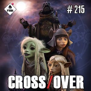 CrossOver #215 - Gro Dossier : The Dark Crystal / Homicide, une année dans les rues de Baltimore T3