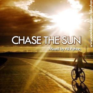 Chase the Sun by Ali Ayhan