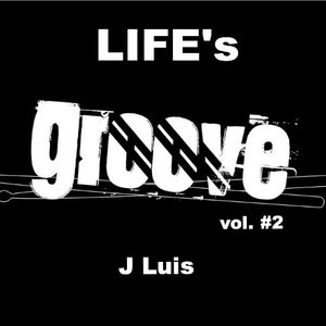 LIFE's GROOVE podcast vol. #2