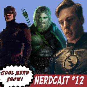 Cool Nerdcast #12: Will the Real Jay Garrick Please Stand Up!