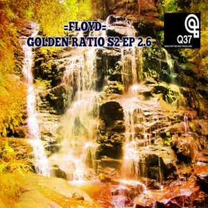 GOLDEN RATIO Ep. 06 For Radio Q 37 (season 2).
