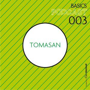BASICS Podcast 003 - Tomasan