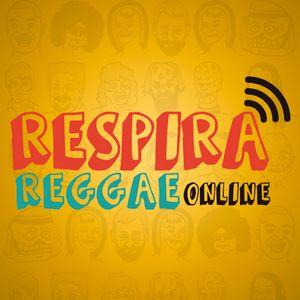 #43 Respira Reggae OnLine - 2da TEMPORADA