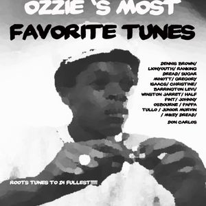 ozzie's favorite tunes - roots to di fullest