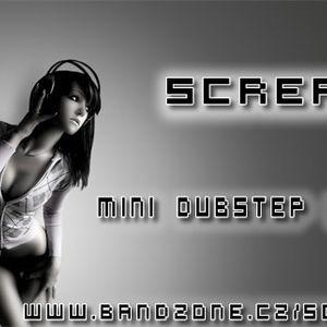 Screa - Mini Dubstep Mix