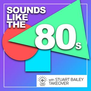 Sounds Like the 80s Takeover with Stuart Bailey